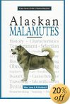 New Owner's Guide to Alaskan Malamutes - Click for book details and pricing