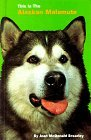 This is the Alaskan Malamute - Click for book details and pricing