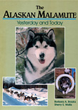 The Alaskan Malamute, Yesterday and Today - Click for book details and pricing